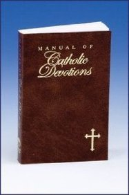 9780882712659: The Manual of Catholic Devotions