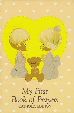 9780882712758: Precious Moments: My First Book of Prayers (Precious Moments, Catholic Edition)