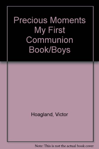 9780882712802: Precious Moments My First Communion Book/Boys