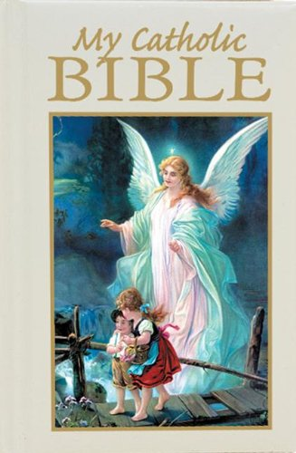 My Catholic Bible - Guardian Angel (9780882713021) by Rev Victor Hoagland; Victor Hoagland C.P.