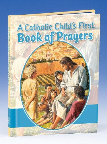 9780882713649: A Catholic Child's First Prayer Book