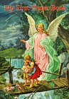 My First Prayer Book (Catholic Classics): Cavanaugh, Sister Karen