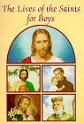 9780882714608: Lives of the Saints for Boys (Catholic Classics (Paperback))