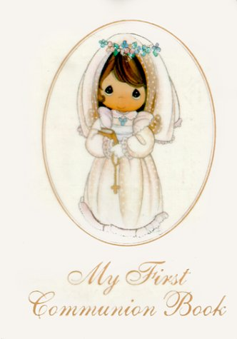 9780882715032: Precious Moments My First Communion Book/Girls
