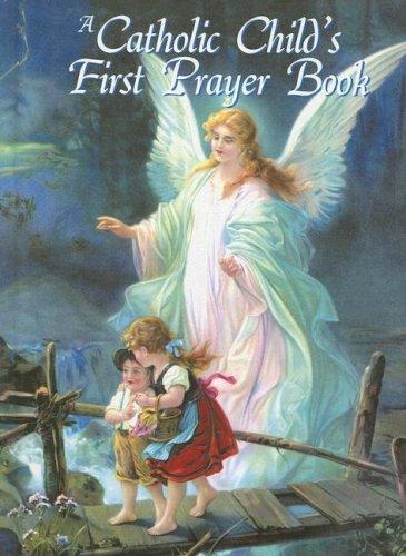 9780882715117: A Catholic Child's First Prayer Book
