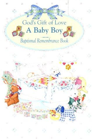 9780882715391: God's Gift: A Baby Boy