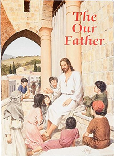 9780882715469: The Our Father (Catholic Classics (Regina Press))