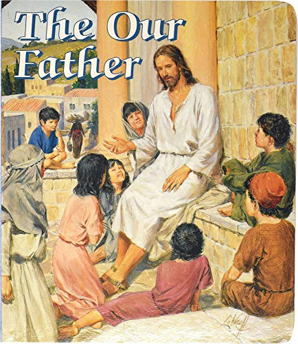 9780882716282: The Our Father (Catholic Classics Board Books)