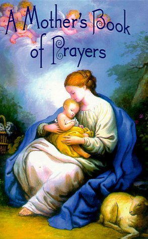 9780882716480: A Mother's Book of Prayers
