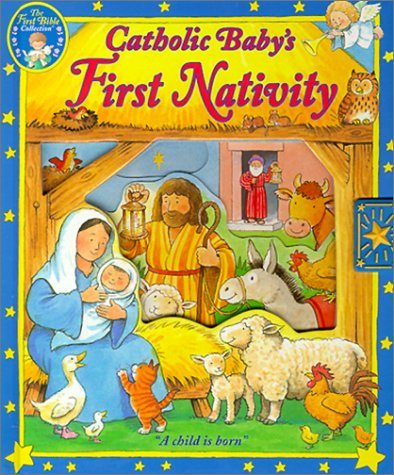 9780882716893: Catholic Baby's First Nativity: A Child is Born