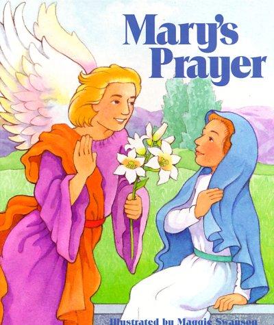 Marys Prayer: Maggie Swanson