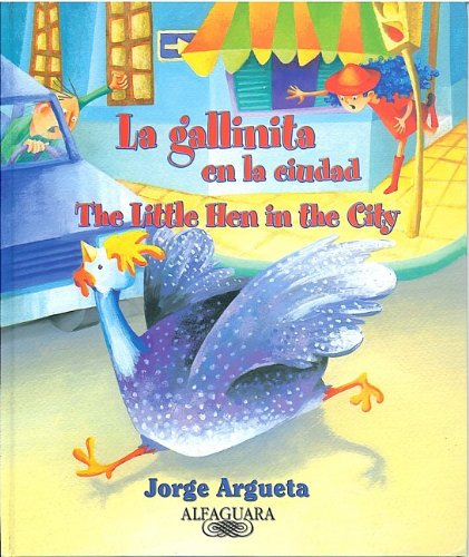 9780882722030: La gallinita en la ciudad (The Little Hen in the City) (Spanish Edition)