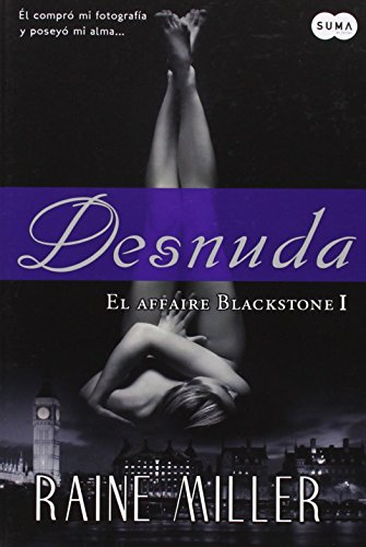 9780882722115: Desnuda (Naked) (Spanish Edition) (El Affaire Blackstone / the Blackstone Affaire)