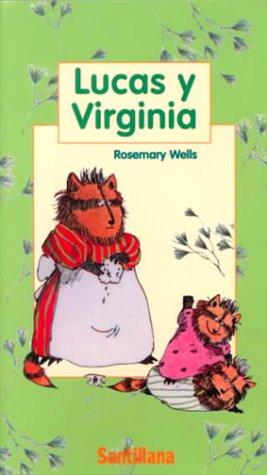 9780882723211: Lucas Y Virginia/Benjamin and Tulip (in Spanish)