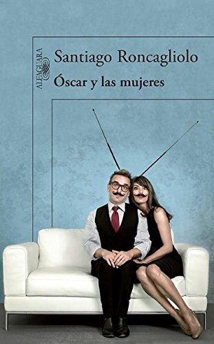 9780882723266: Óscar y las mujeres (Spanish Edition)