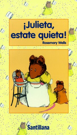 9780882724331: Julieta Estate Quieta! / Noisy Nora (Spanish Edition)