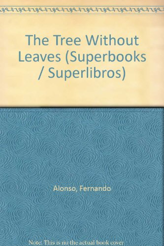 9780882724607: The Tree Without Leaves (Superbooks / Superlibros)