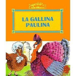 9780882724652: La Gallina Paulina = Paulina the Hen (Osito/Little Bear)