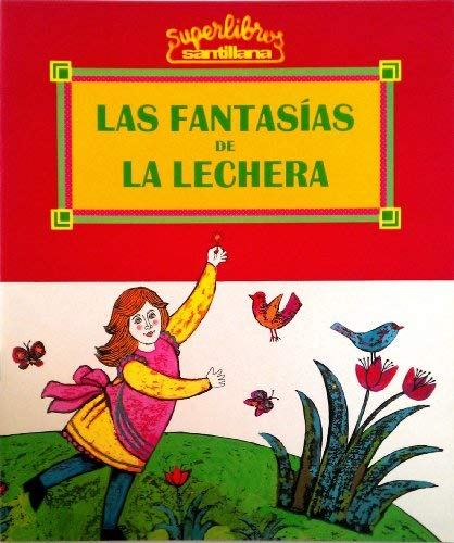 Las Fantasias De LA Lechera: A Milkmaid's Daydreams (Spanish Edition): Alonso, Fernando