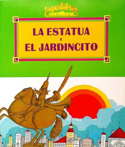9780882725079: LA Estatua Y El Jardincito/the Statue and the Little Garden (Spanish Edition)