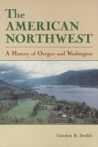 9780882732398: The American Northwest: A History of Oregon and Washington