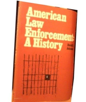 9780882732701: American Law Enforcement: A History