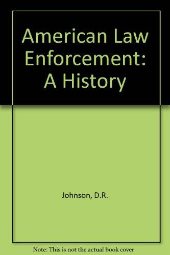 9780882732718: American Law Enforcement: A History