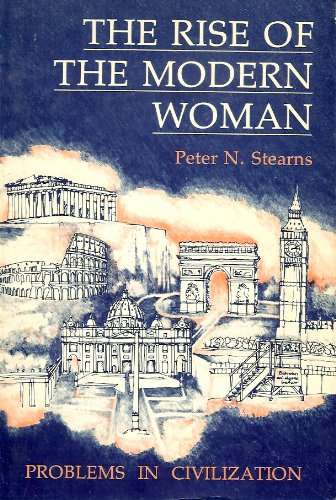 Rise of the Modern Woman (Forum's American History Series): Peter Stearns