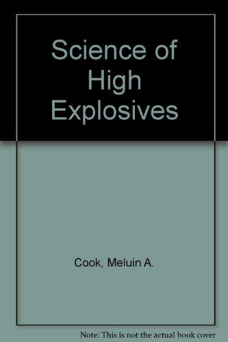 9780882750101: Science of High Explosives