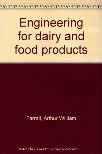 9780882751351: Engineering for dairy and food products