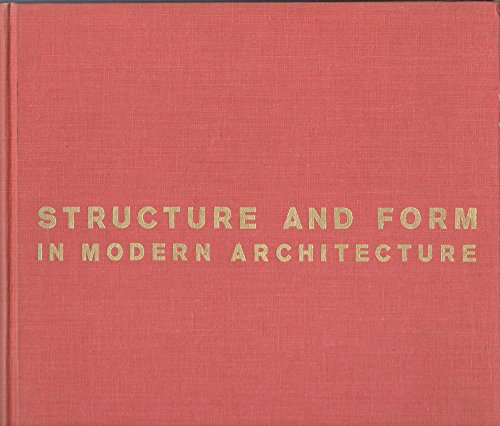 9780882751924: Structure and form in modern architecture