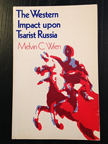 9780882752419: The Western Impact upon Tsarist Russia