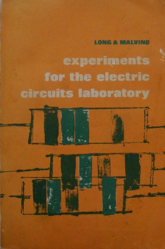 Experiments for Electric Circuits Laboratory (0882752502) by William E. Long; Albert Paul Malvino