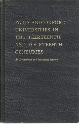 Paris and Oxford Universities in the thirteenth and fourteenth centuries: An institutional and intellectual history (0882752979) by Gordon Leff