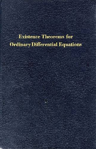 9780882753201: Existence Theorems for Ordinary Differential Equations