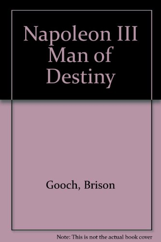 9780882753232: Napoleon III Man of Destiny (European problem studies)