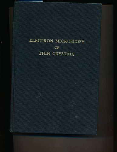 9780882753768: Electron Microscopy of Thin Crystals