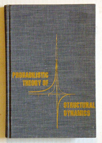 9780882753775: Probabilistic Theory of Structural Dynamics