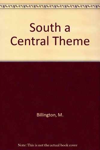 9780882754109: South a Central Theme