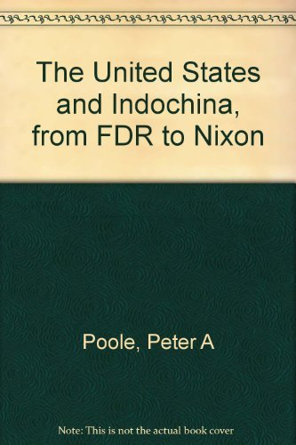 9780882754277: The United States and Indochina, from FDR to Nixon