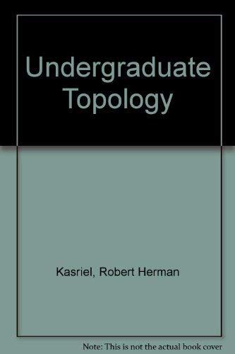 9780882754444: Undergraduate Topology