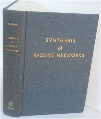 9780882754819: Synthesis of passive networks: Theory and methods appropriate to the realization and approximation problems