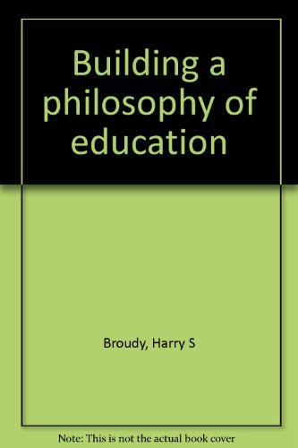 9780882755434: Building a Philosophy of Education