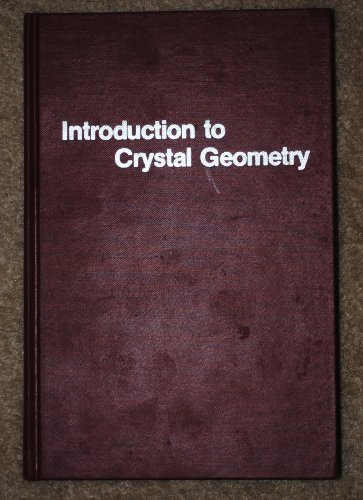 Introduction to crystal geometry: Buerger, Martin Julian