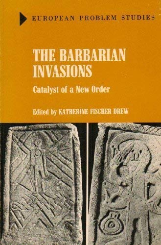9780882755724: Barbarian Invasions: Catalyst of a New Order