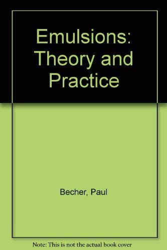 9780882755892: Emulsions: Theory and Practice