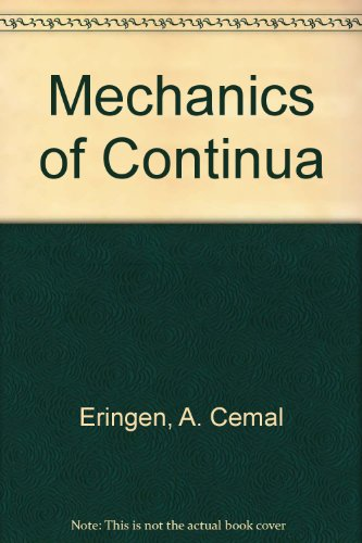 Mechanics of Continua: Eringen, a Cemal