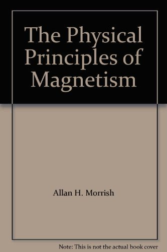 9780882756707: The Physical Principles of Magnetism
