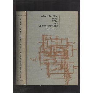 Electronics: BJTs, FETs, and Microcircuits: E. James Angelo,