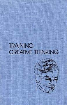 9780882756882: Training Creative Thinking